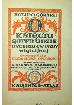 O księciu Gotfrydzie rycerzu Gwiazdy Wigilijnej 1938 r
