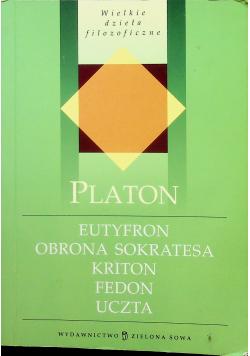 Eutyfron  Obrona Sokratesa  Kriton Fedon Uczta