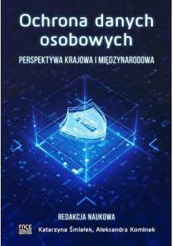 Ochrona danych osobowych. Perspektywa krajowa...
