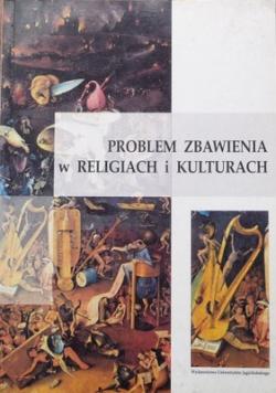 Problem zbawienia w religiach i kulturach