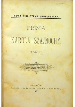 Pisma Karola Szajnochy Tom II  1887 r.