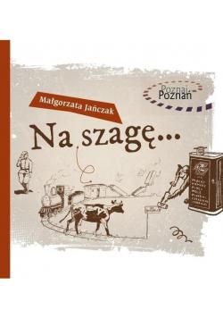 Poznaj Poznań Na szagę