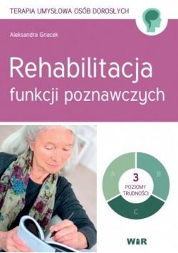Rehabilitacja funkcji poznawczych
