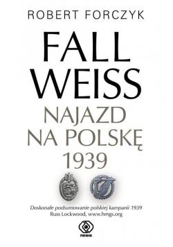 Fall Weiss Najazd na Polskę 1939