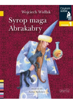 Czytam sobie. Syrop maga Abrakabry. Poziom 1