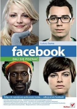 Facebook daj się poznać