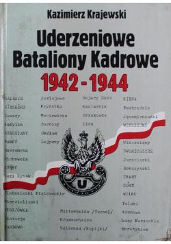 Uderzeniowe Bataliony Kadrowe 1942 - 1944