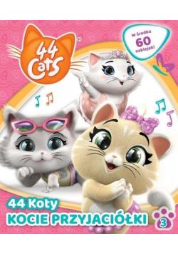 44 Koty 3 Kocie przyjaciółki