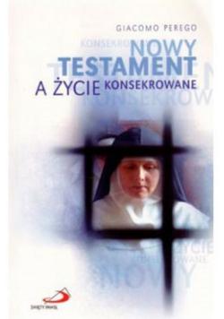 Nowy Testament a życie konsekrowane