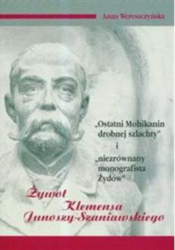 Żywot Klemensa Junoszy Szaniawskiego