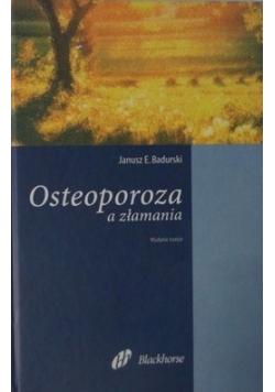 Osteoporoza a złamania
