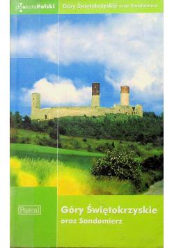 Góry Świętokrzyskie oraz Sandomierz