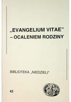 Evangelium Vitae Ocaleniem rodziny