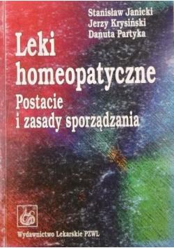 Leki homeopatyczne Postacie i zasady sporządzania
