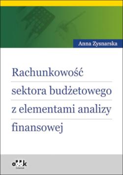 Rachunkowość sektora budżetowego z elementami analizy finansowej