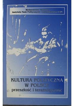 Kultura polityczna w Polsce przeszłość i teraźniejszość