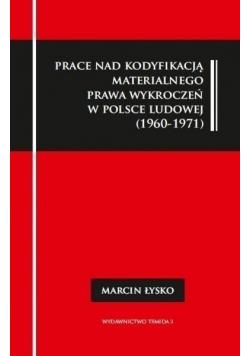 Prace nad kodyfikacją materialnego prawa wykroczeń w Polsce Ludowej 1960 - 1971