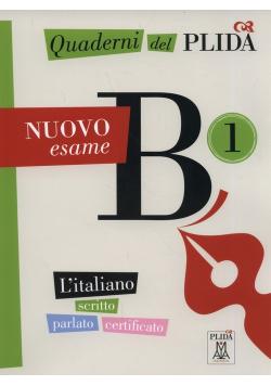 Quaderni del PLIDA Nuovo esame B1 L'italiano scritto parlato certificato+ CD