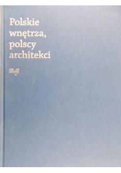 Polskie wnętrza polscy architekci
