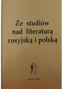 Ze studiów nad literaturą rosyjską i polską