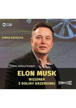 Elon Musk Wizjoner z Doliny Krzemowej Audiobook NOWA