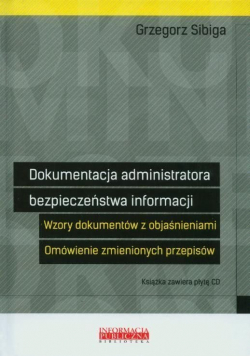 Dokumentacja administratora bezpieczeństwa informacji
