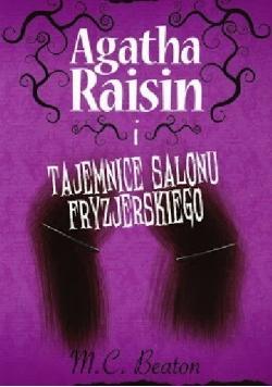 Agatha Raisin i tajemnice salonu fryzjerskiego Tom 8