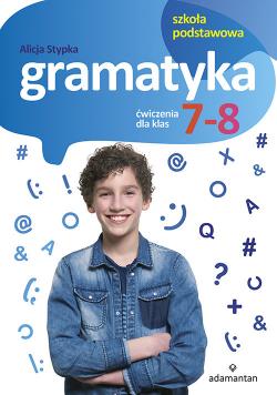 Gramatyka Ćwiczenia dla klas 7-8