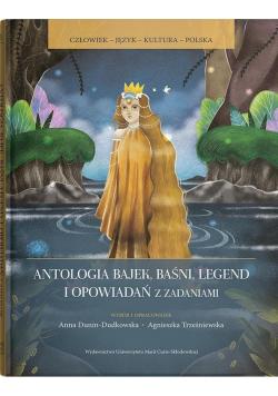 Antologia bajek, baśni, legend i opow. z zadaniami