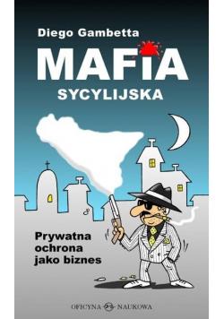Mafia sycylijska. Prywatna ochrona jako biznes