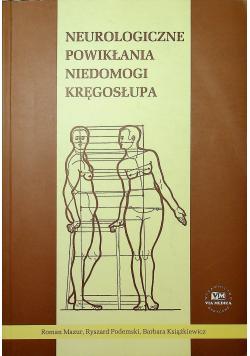 Neurologiczne powikłania niedomogi kręgosłupa