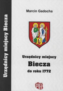 Urzędnicy miejscy Biecza do roku 1772