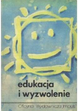 Edukacja i wyzwolenie