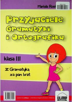 Przyjaciele Gramatyki i Ortografika Klasa 3