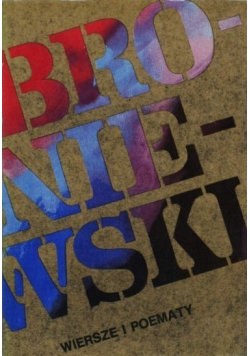Broniewski Wiersze i poematy