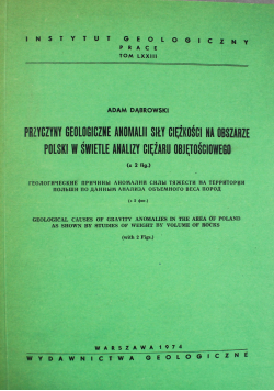 Przyczyny geologiczne anomalii siły ciężkości na obszarze Polski w świetle analizy ciężaru objętościowego