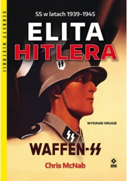 Elita Hitlera Waffen SS