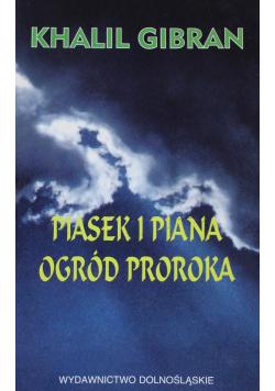 Piasek i piana Ogród proroka