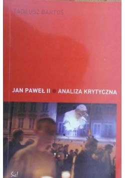 Jan Paweł II Analiza krytyczna