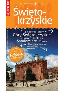 Polska Niezwykła. Świętokrzyskie przewodnik+atlas