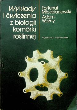 Wykłady i ćwiczenia z biologii komórki  roślinnej