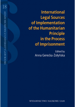 International legal sources of implementation of the humanitarian principle in the process of impris