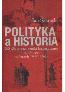 Polityka a historia ZSRR wobec nauki historycznej