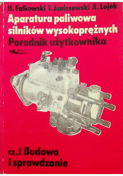 Aparatura paliwowa silników wysokoprężnych część I Budowa i sprawdzanie