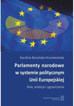 Parlamenty narodowe w systemie politycznym Unii Europejskiej