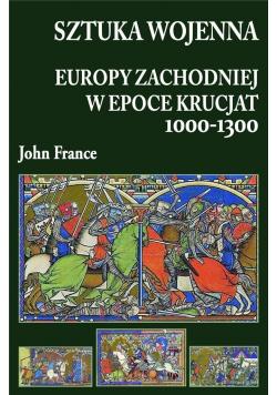 Sztuka wojenna Europy Zachodniej w epoce krucjat 1000 - 1300