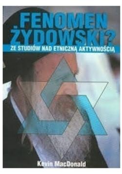 Fenomen żydowski Ze studiów nad etniczną aktywności