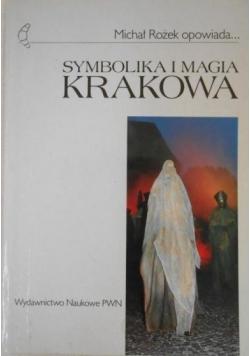Symbolika i magia Krakowa