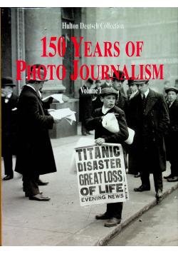 150 Years of Photo Journalism