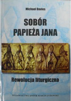 Spór papieża Jana Rewolucja liturgiczna